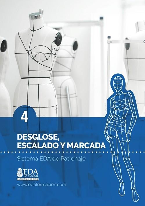 Libro Digital PDF Sistema EDA Patronaje Señora 4: Desglose de Patrones, Escalado y Marcada