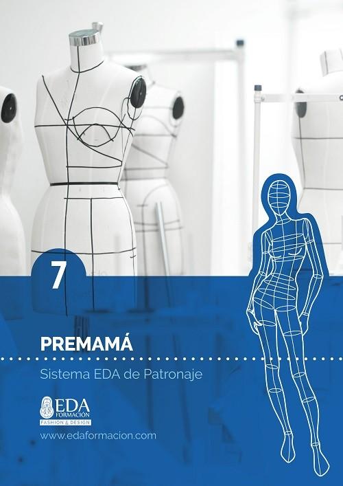 Libro Digital PDF Sistema EDA Patronaje Señora 7: Premamá
