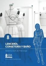Libro Digital PDF Sistema EDA Patronaje Señora 8: Lenceria, Cordeteria y Baño