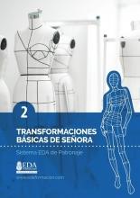 Libro Digital PDF Sistema EDA Patronaje Señora 2: Transformaciones Básicas