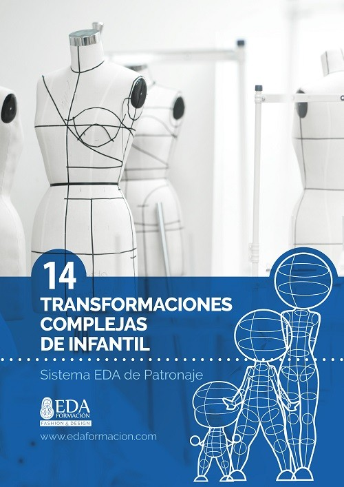 Libro Digital PDF Sistema EDA Patronaje Infantil 14: Transformaciones Complejas
