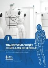 Libro Digital PDF Sistema EDA Patronaje Señora 3: Transformaciones Complejas
